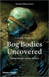 Bog Bodies Uncovered Cover
